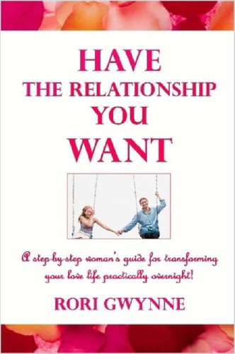 9781411661554: Have the Relationship You Want