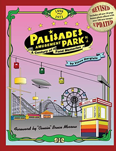 Palisades Amusement Park: A Century of Fond: Vince Gargiulo