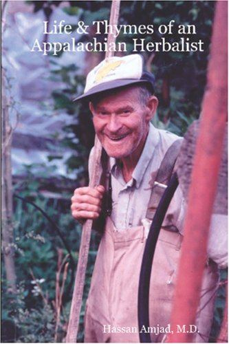 Life & Thymes of an Appalachian Herbalist: Hassan Amjad M.D.