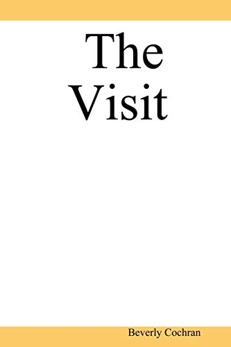 The Visit: Beverly Cochran