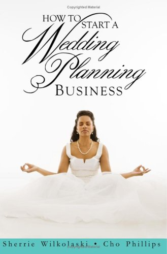 9781411664449: How to Start a Wedding Planning Business