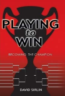 9781411666832: Playing to Win: Becoming the Champion