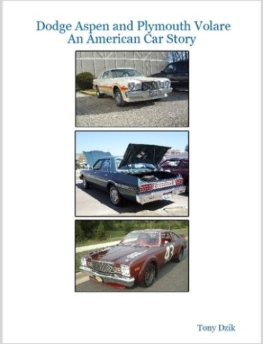 9781411667419: Dodge Aspen and Plymouth Volare: An American Car Story