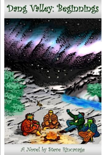 Dang Valley: Beginnings: Steve Rincavage