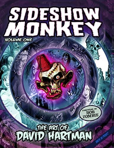 9781411668317: Sideshow Monkey - The Art Of David Hartman