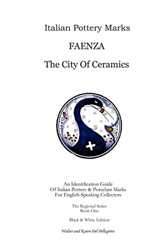9781411668379: Italian Pottery Marks: Faenza the City of Ceramics