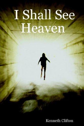 9781411668966: I Shall See Heaven