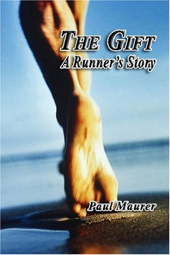 9781411669253: The Gift - A Runner's Story