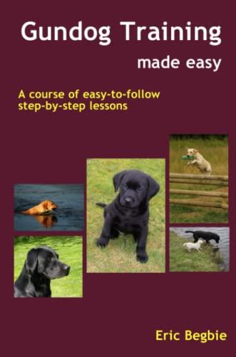 9781411670297: Gundog Training Made Easy
