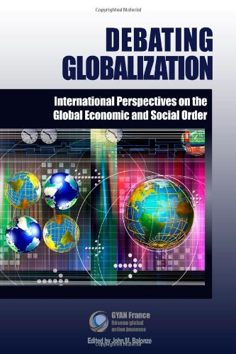 9781411671027: Debating Globalization: International Perspectives on the Global Economic and Social Order