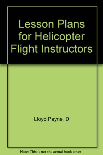 9781411671959: Lesson Plans for Helicopter Flight Instructors