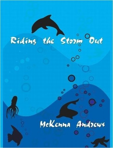 Riding the Storm Out: McKenna Andrews