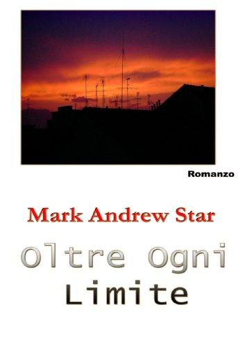 9781411673588: Oltre Ogni Limite (Italian Edition)