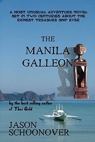 The Manila Galleon (Paperback): Jason Schoonover