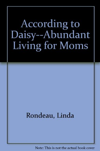 9781411676589: According to Daisy--Abundant Living for Moms