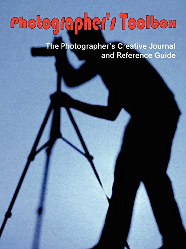 9781411676732: Photographer's Toolbox: The Photographer's Creative Journal and Reference Guide