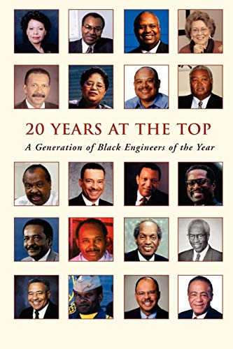 9781411676855: 20 YEARS AT THE TOP: A Generation of Black Engineers of the Year