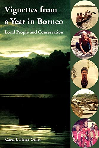 9781411677593: Vignettes from a Year in Borneo: Local People and Conservation