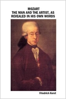 9781411678989: Mozart: the Man and the Artist, as Revealed in His Own Words