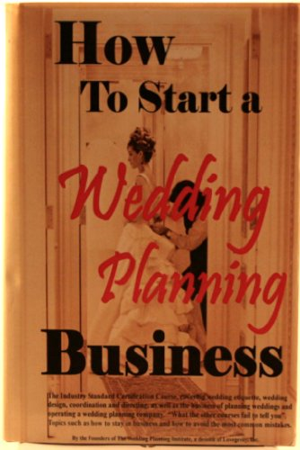 9781411682757: How To Start A Wedding Planning Business