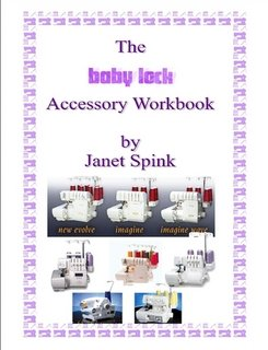 9781411685147: The Babylock Overlocking Accessory Workbook