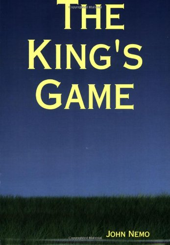 The King's Game : A Novel: Nemo, John