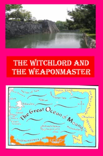 9781411685840: The Witchlord and the Weaponmaster