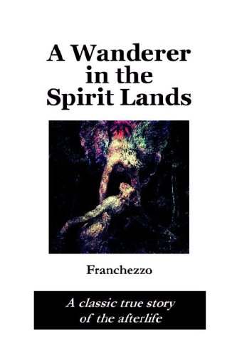 9781411687189: A Wanderer in the Spirit Lands