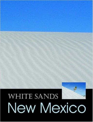 9781411687578: White Sands, New Mexico - Gypsum Wonderland