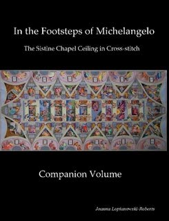 9781411687813: Companion Volume to Michelangelo's Sistine Chapel Ceiling in Cross-stitch