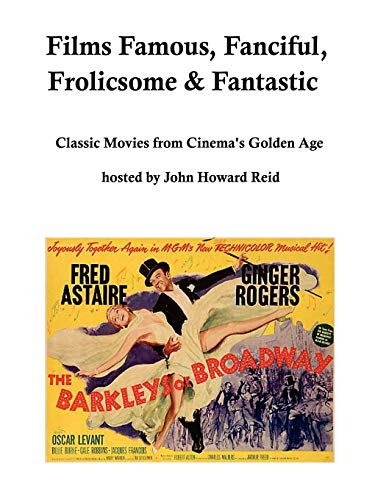 9781411689152: Films Famous, Fanciful, Frolicsome & Fantastic