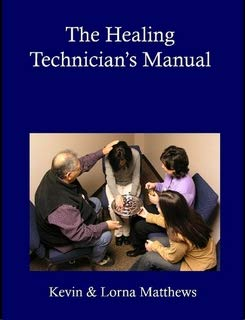 The Healing Technician's Manual (1411689259) by Matthews, Kevin; Matthews, Lorna
