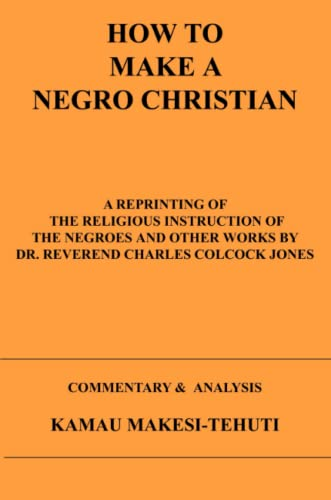 9781411689268: How To Make A Negro Christian