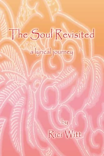 9781411689381: The Soul Revisited: a lyrical journey