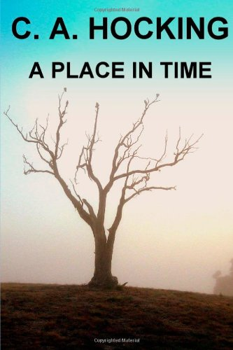 A Place In Time: Hocking, C. A.