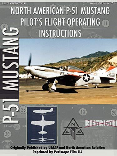 9781411690400: P-51 Mustang Pilot's Flight Manual