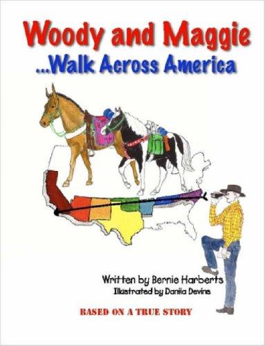 9781411690615: Woody and Maggie Walk Across America