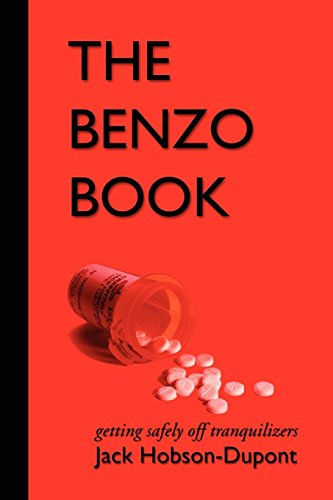 The Benzo Book: Getting Safely off Tranqulizers: Hobson-Dupont, Jack