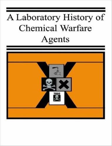 9781411694323: A Laboratory History of Chemical Warfare Agents