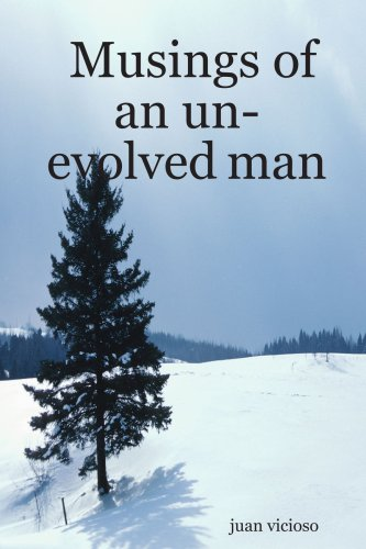 9781411695214: Musings of an un-evolved man