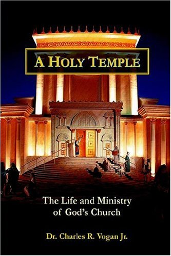 A Holy Temple: Vogan, Dr. Charles