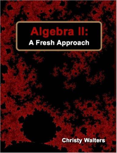9781411697577: Algebra II: A Fresh Approach