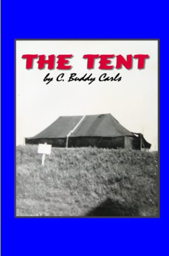 The Tent (SCARCE FIRST EDITION SIGNED BY THE AUTHOR)