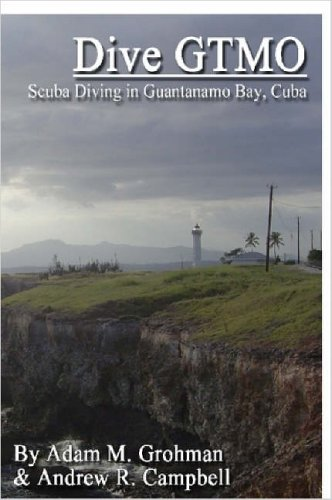 9781411698635: Dive GTMO - Scuba Diving in Guantanamo Bay, Cuba
