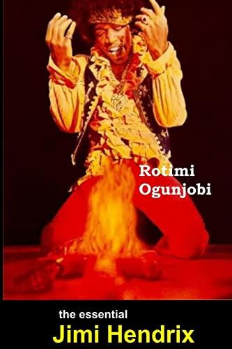 The Essential Jimi Hendrix: Ogunjobi, Rotimi