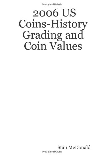 9781411699922: 2006 US Coins-History Grading and Coin Values