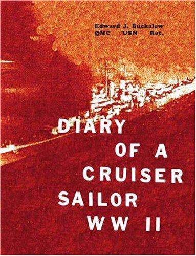 9781412000291: Diary of a Cruiser Sailor WW II
