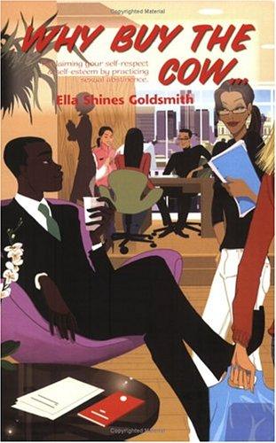 Why Buy The Cow: Goldsmith, Ella