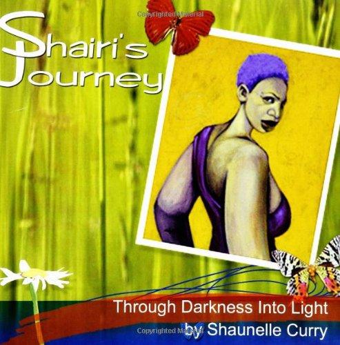 9781412001489: Shairi's Journey: Through Darkness Into Light
