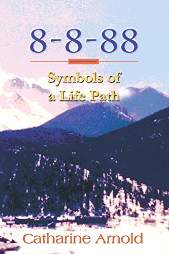 9781412002080: 8-8-88 Symbols of a Life Path